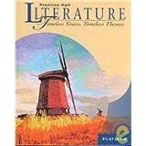 Prentice Hall Literature - Timeless Voices, Timeless Themes: Platinum Level