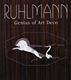 img - for Ruhlmann: Genius of Art Deco book / textbook / text book