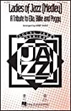 img - for Ladies of Jazz - A Tribute to Ella, Billie and Peggy - (Medley) - Billie Holiday - SSA - SSA - Sheet Music book / textbook / text book