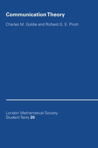 Communication Theory (London Mathematical Society Student Texts)