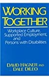 img - for Working Together: Employment, and Persons with Disabilities book / textbook / text book