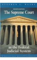 Supreme Court in the Federal Judicial System (Political Science)