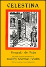 Celestina by Fernando Rojas (c. 1465-1541) (Hispanic Classics) (Spanish Edition)