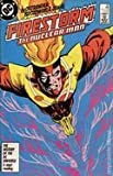 Firestorm, the Nuclear Man, No, 60; June 1987