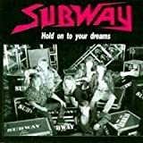 Hold on to your dreams (1992) By Subway (0001-01-01)
