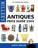 Miller's Antiques Price Guide 2009