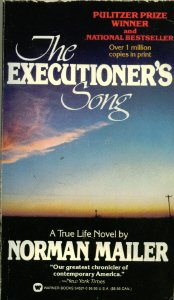 by Norman Mailer (Author) The Executioner's Song (Mass Market Paperback)