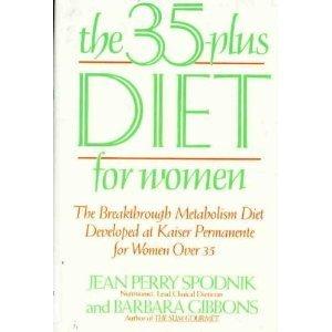 the-35-plus-diet-for-women-the-breakthrough-metabolism-diet-developed-at-kaiser-permanente-for-women