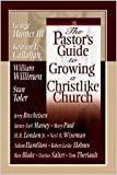 img - for The Pastor's Guide to Growing a Christlike Church book / textbook / text book