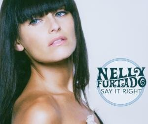 Nelly Furtado - Do It/Say It Right - Zortam Music