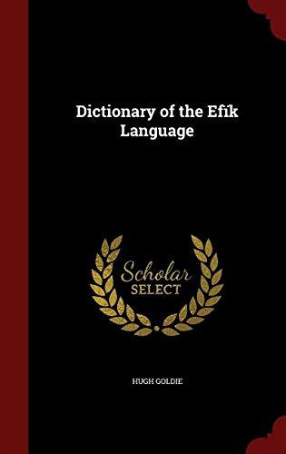 Dictionary of the Efïk Language
