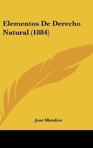 Elementos de Derecho Natural (1884)