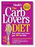 The Carb Lovers Diet: Eat What You Love, Get Slim For Life [Hardcover]