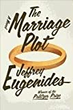 The Marriage Plot (Basic) (1410444538) by Eugenides, Jeffrey