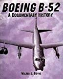 Boeing B-52: A Documentary History (Schiffer Military Aviation History)