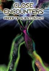 Close Encounters Proof of Alien Contact