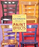 img - for The Ultimate Book Of Paint Effects book / textbook / text book
