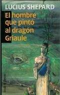 El Hombre Que Pintó Al Dragón Griaule descarga pdf epub mobi fb2