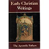 Early Christian Writings (0880290749) by Staniforth, Maxwell