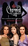 img - for Phoebe Who? (Charmed Series] book / textbook / text book