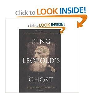 King Leopold's Ghost - Adam Hochschild