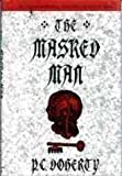The Masked Man (0312064098) by Doherty, P. C.