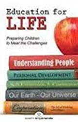 Education for Life- Preparing Children to Meet the Challenges