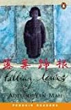Falling Leaves: Level 4 (Penguin Readers (Graded Readers)) (058243842X) by Mah, Adeline Yen