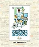 The Newspaper Designers Handbook 6th (sixth) edition Text Only
