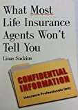 img - for What Most Life Insurance Agents Won't Tell You book / textbook / text book