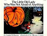 The little Old Lady Who Was Not Afraid of Anything (0440843359) by Williams, Linda
