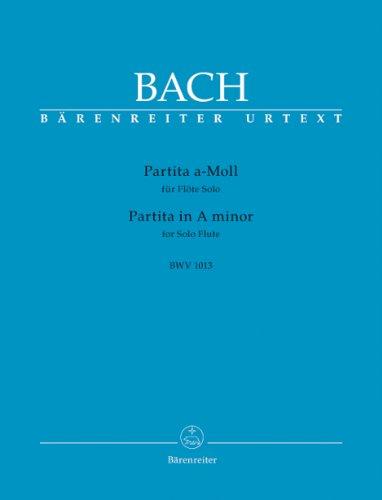 バッハ, J. S. : 無伴奏フルートのためのパルティータ イ短調 BWV 1013/ベーレンライター社新全集版