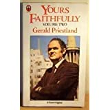Yours Faithfully Volume Twoby Gerald Priestland