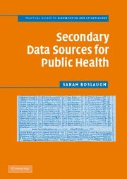 Secondary Data Sources for Public Health: A Practical...