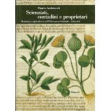img - for Scienziati, contadini e proprietari: Botanica e agricoltura nell'Europa occidentale, 1350-1850 (Biblioteca di cultura storica) (Italian Edition) book / textbook / text book