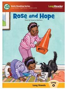 """Rose and Hope"" features the long vowel ""o"" sound."