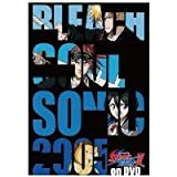 BLEACH SOUL SONIC 2005 ��