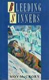img - for Bleeding Sinners book / textbook / text book