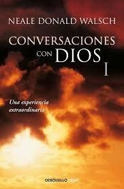 CONVERSACIONES CON DIOS I [Walsch, Neale Donald] (Tapa Blanda)