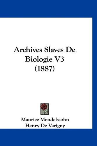 Archives Slaves de Biologie V3 (1887)