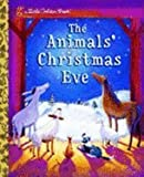 img - for The Animals' Christmas Eve (Little Golden Book) [Hardcover] book / textbook / text book