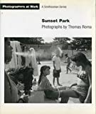 img - for SUNSET PARK PB (Photographers at Work) book / textbook / text book