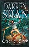 Darren Shan Ocean of Blood (The Saga of Larten Crepsley, Book 2)