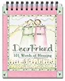 img - for Dear Friend: 101 Words of Blessing book / textbook / text book