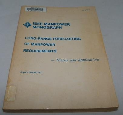 Long-Range Forecasting of Manpower Requirements - Theory and Applications (Long Range Forecasting compare prices)