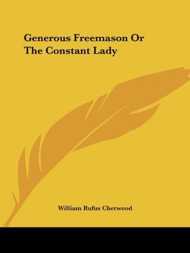 Generous Freemason Or The Constant Lady