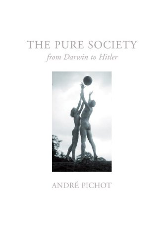 Pure Society: From Darwin to Hitler