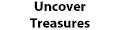 Uncover Treasures