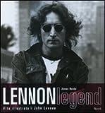 Lennon legend. Vita illustrata di John Lennon. Con CD Audio (8874232020) by James Henke