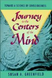 img - for Journey to the Centers of the Mind: Toward a Science of Consciousness book / textbook / text book